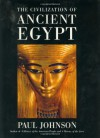 The Civilization of Ancient Egypt - Paul  Johnson