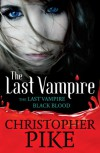 Last Vampire (Last Vampire Bind Up 1) - Christopher Pike