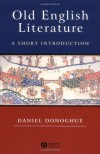 Old English Literature: A Short Introduction - Daniel Donoghue