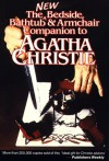 The New Bedside, Bathtub and Armchair Companion to Agatha Christie - Dick Riley, Pam McAllister, Bruce Cassiday