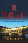 The Medici Legacy - Gregory Ahlgren