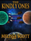 The Kindly Ones - Melissa Scott