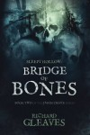 Sleepy Hollow: Bridge of Bones (Jason Crane) (Volume 2) - Richard Gleaves