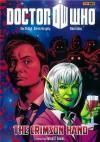 Doctor Who: The Crimson Hand GN (Doctor Who (Panini Comics)) - Dan McDaid, Mike Collins