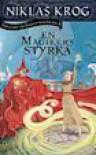 En magikers styrka (Trilogin om Frihetskrigen, #2) - Niklas Krog
