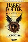 Harry Potter: Harry Potter und das verwunschene Kind. Teil eins und zwei (Special Rehearsal Edition Script) - J.K. Rowling, John Kerr Tiffany, Jack Thorne, Anja Hansen-Schmidt, Klaus Fritz