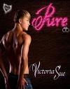 Pure - Victoria  Sue