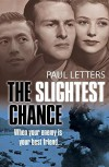 The Slightest Chance - Paul Letters