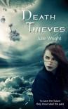 Death Thieves - Julie Wright