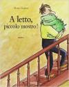 A letto piccolo mostro - Mario Ramos