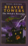 Beaver Towers: The Witch's Revenge (Galaxy Children's Large Print) - Nigel Hinton
