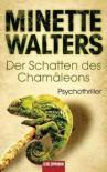 Der Schatten des Chamäleons - Mechtild Sandberg-Ciletti, Minette Walters