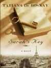 Sarah's Key (Thorndike Reviewers' Choice) - Tatiana de Rosnay