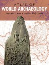 The Atlas of World Archaeology -