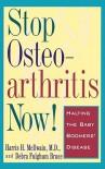 Stop Osteoarthritis Now: Halting the Baby Boomer's Disease - Harris H. McIlwain, Debra Fulghum Bruce