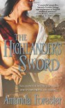 The Highlander's Sword by Amanda Forester (2010-03-01) - Amanda Forester
