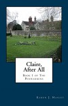 Claire, After All (The Penwarrens Book 1) - Karen J. Hasley