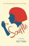 Soufflé - Aslı E. Perker