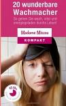 20 wunderbare Wachmacher - So gehen Sie wach, vital und energiegeladen durchs Leben! - Madame Missou