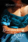 Bluestocking and the Rake, The - Norma Darcy