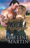 Enchantment of a Highlander - Madeline Martin