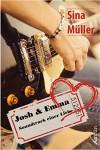 Josh & Emma: Soundtrack einer Liebe - Sina Müller