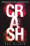 Crash (The Game) - Eve Silver