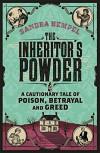 The Inheritor's Powder: A Cautionary Tale of Poison, Betrayal and Greed - Sandra Hempel