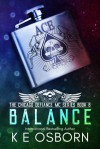 Balance (Chicago Defiance MC #6) - K.E. Osborn