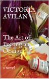 The Art of Peeling an Orange - Victoria Avilan