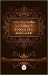 Tafsir Ibn Kathir Juz' 5 (Part 5): An-Nisaa 24 to An-Nisaa 147 - Muhammad Saed Abdul-Rahman