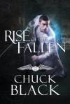 Rise of the Fallen: Wars of the Realm, Book 2 - Chuck Black