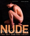 Nude Photography: The Art and the Craft - Pascal Baetens