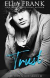 Trust  - Ella Frank