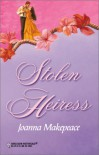 Stolen Heiress - Joanna Makepeace