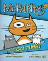 Mr. Pants: It's Go Time! - Scott Mccormick, R. H. Lazzell