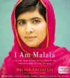I Am Malala, Young Reader's Edition: How One Girl Stood Up for Education and Changed the World by Malala Yousafzai, Patricia McCormick (August 19, 2014) Audio CD - Patricia McCormick Malala Yousafzai