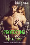 Protecting her Six (Men of Elite Securities Book 1) - Trinity Rose