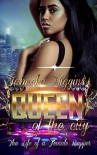 Queen of the City: The Life of a Female Rapper (An Urban Hood Drama) - Tamicka Higgins