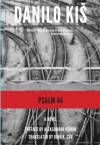 Psalm 44 (Serbian Literature) - Danilo Kis