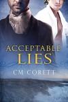 Acceptable Lies - CM Corett