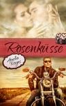 Rosenküsse - Amelia Reyns