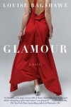 Glamour: A Novel - Louise Bagshawe