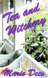 Tea and Witchery - Marie Dees