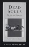 Dead Souls - Nikolai Gogol, George Gibian