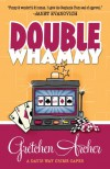 Double Whammy - Gretchen Archer
