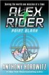Point Blank (Alex Rider Series #2) -