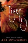 Tiger Lily -