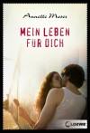 Mein Leben für dich - Annette Moser