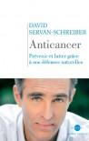 Anticancer - David Servan-Schreiber